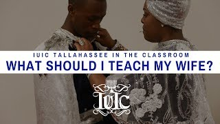 IUIC: What Should I Teach My Wife???
