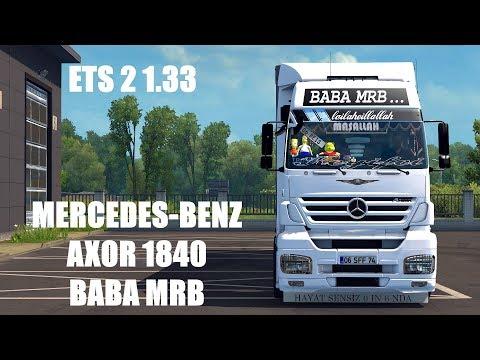 """ETS 2: Mercedes-Benz Axor 1840 """"BABA MRB"""" Kamyon Modu 1.33"""