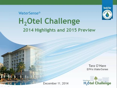 WaterSense H2Otel Challenge- 2014 Highlights and 2015 Preview