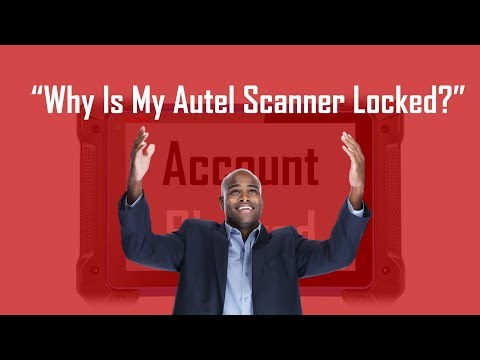 Why Is My New Autel Scanner Locked