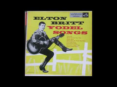 Elton Britt - Yodel Songs - Full Album