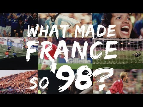 What Made France So '98?