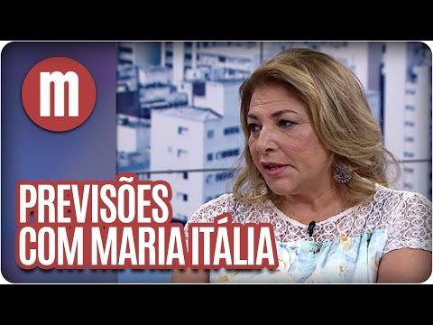 Mulheres - Previsões Com Maria Itália (07/04/16)