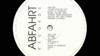 Abfahrt - Come Into My Life (S.M.I².L.E. Version)