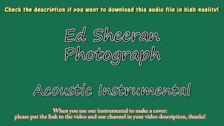 Ed Sheeran - Photograph (Acoustic Instrumental) Karaoke