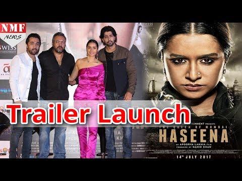'Haseena Parkar' Official Trailer...