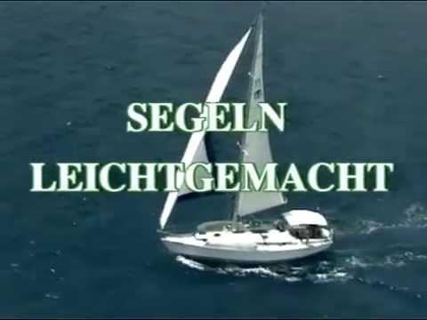 Segeln Leicht Gemacht - Yacht Video