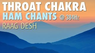 Throat Chakra Meditation | HAM Chants | Raag Desh | Vishuddha