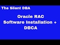 Oracle RAC Software Installation + DBCA
