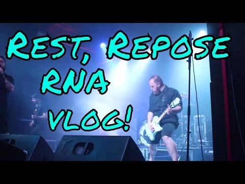 Rest, Repose Tour,  RNA Music Vlog!