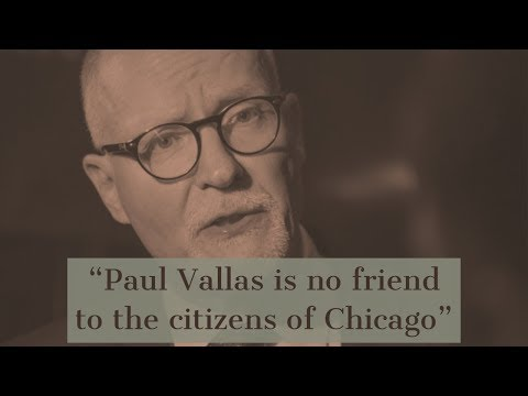 """""""Paul Vallas is no friend [to] the citizens of Chicago"""""""