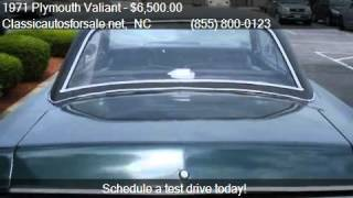 1971 Plymouth Valiant  for sale in Nationwide, NC 27603 at C #VNclassics