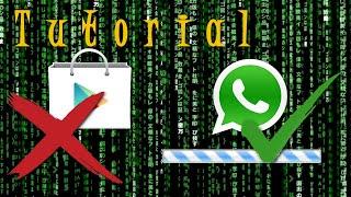 Instalar Whatsapp sin usar PlayStore (O actualizar)