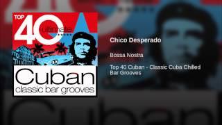Chico Desperado (Original)