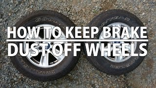 Car Life Hack: How to Keep Brake Dust Off Your Rims