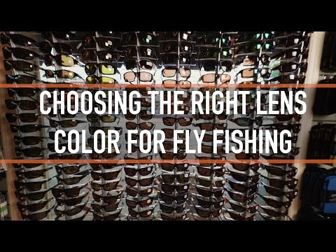 How To Pick The Right Lens Color For Fly Fishing