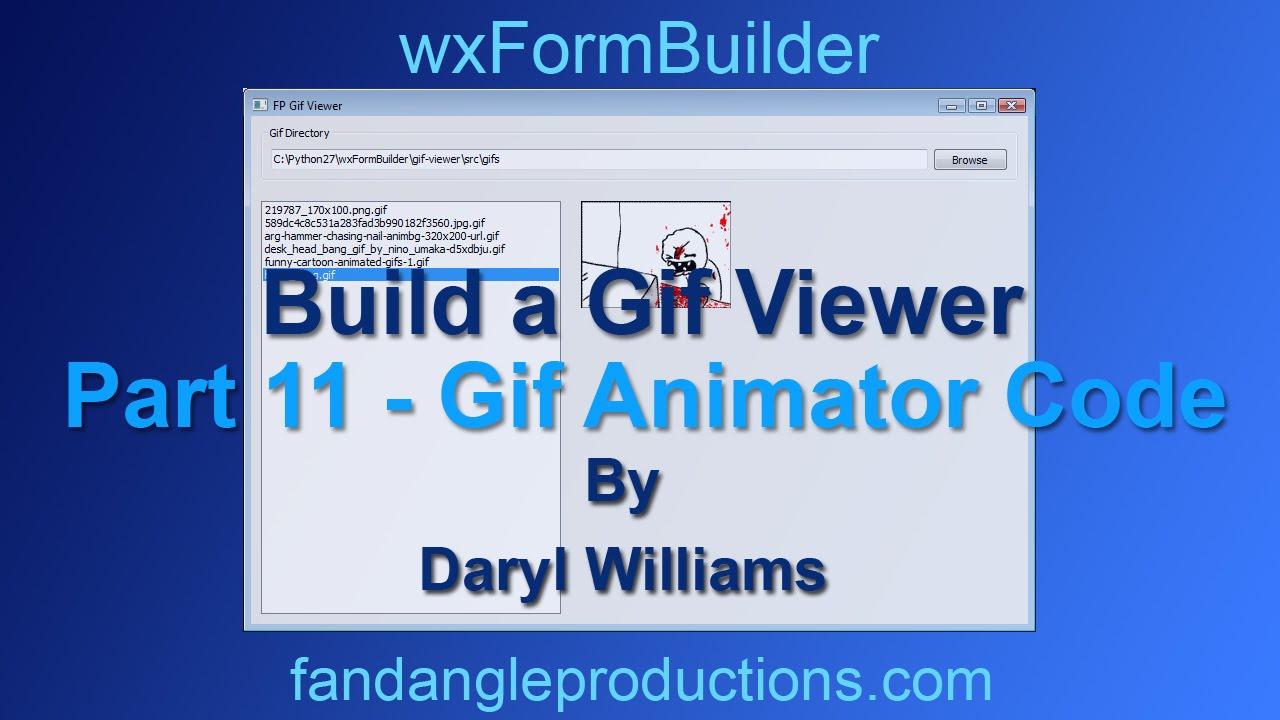 Wxformbuilder build a python gif viewer part 11 gif animator wxformbuilder build a python gif viewer part 11 gif animator code negle Gallery