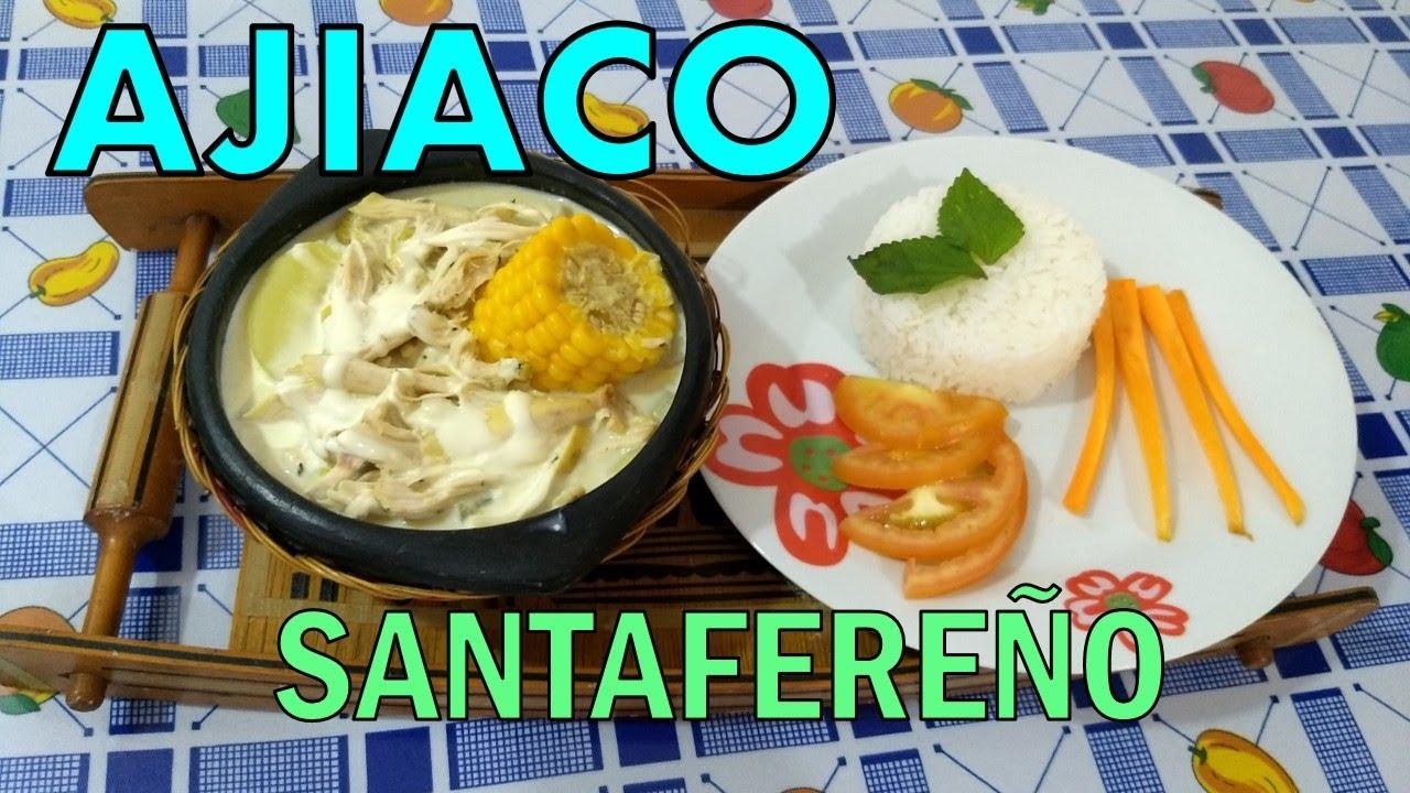 Ajiaco Santafereno Receta Facil Paso A Paso Youtube
