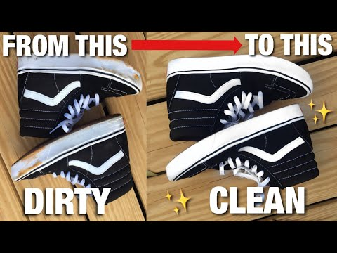 HOW TO CLEAN SNEAKERS- CLEANING DIRTY VANS