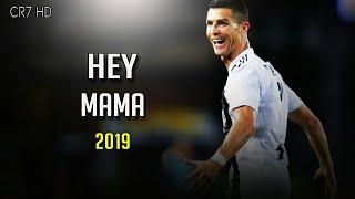 Cristinao Ronaldo • Hey Mama • Skills and Goals • 2018/19 • CR7 HD