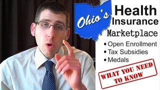 Ohio's Health Insurance Marketplace: Open Enrollment, Tax Subsidies And Medals