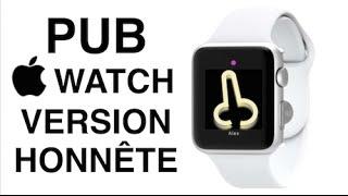 Pub de l'Apple Watch en version honnête