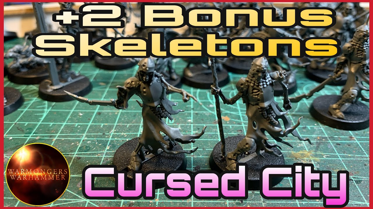 💡Cursed City: +2 Skeletons extra💡Warhammer