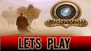 Caravan - PC Gameplay (commentary)