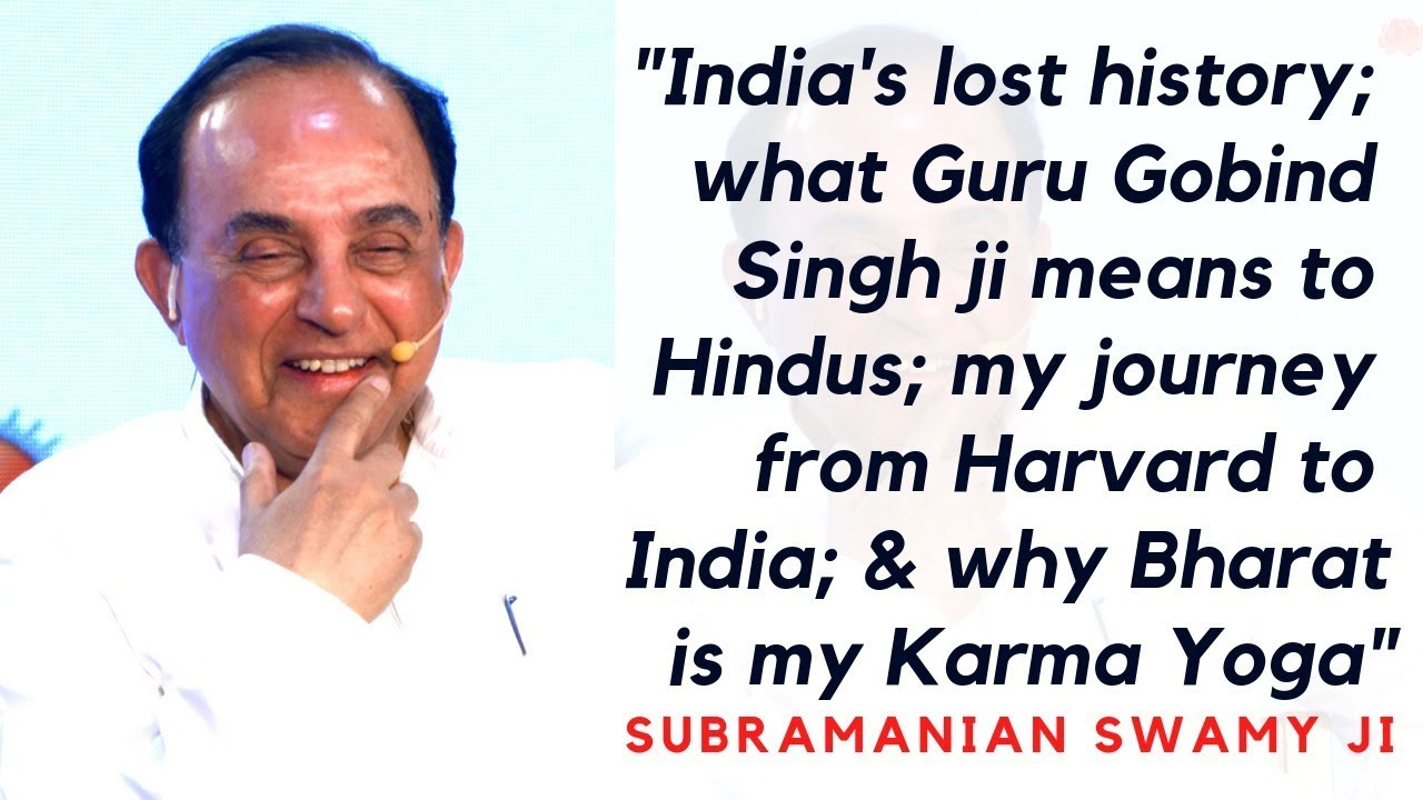 S2: Why Bharat is my Karma Yoga, The Love of my Life | Dr. Subramanian Swamy ji.