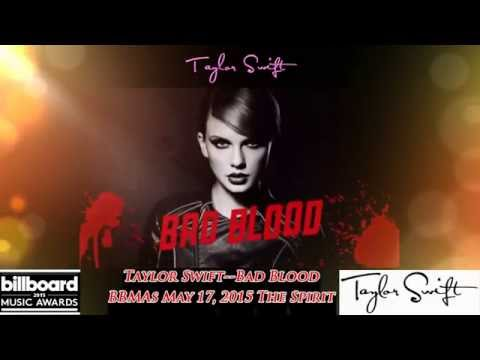 Taylor Swift Bad Blood  BBMA 2015 Billboard Music Awards