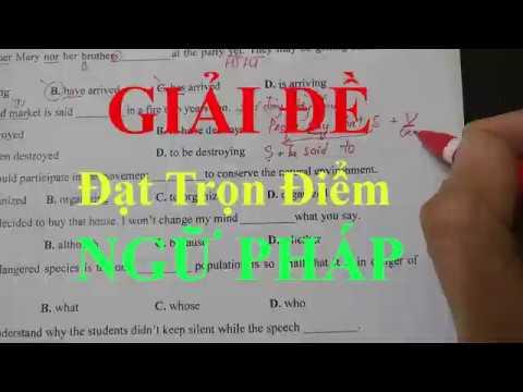 Giải đề thi Thử Tiếng anh THPT  quốc gia 2020 phần 1 : Ngữ Pháp(grammar)