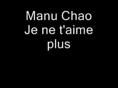 lyrics manu chao je ne t: