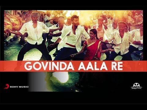 Rangrezz - Govinda Aala Re Official HD Full Song...