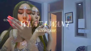 """MADDIECA$H - """"WHAT I WANT"""" เรื่องของกู [ Official Music Video ]"""
