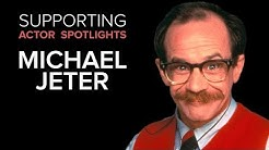 Supporting Actor Spotlights - Michael Jeter