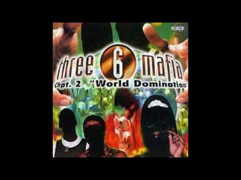 Three 6 mafia   will blast  instrumental
