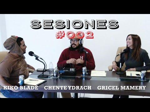 Gricel Mamery y Kiko Blade - Sesiones #002