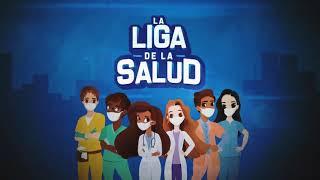 Episodio 4 Trabajo en Equipo La Liga de La Salud
