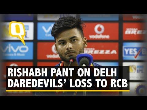 Rishabh Pant on Delhi Daredevils' Loss to Royal Challengers Bangalore