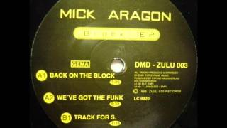 Mick Aragon ‎- Back On The Block