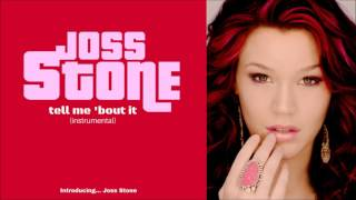 Joss Stone - Tell Me 'Bout It (instrumental)
