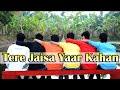 Yaara Teri Yaari | Rahul Jain | Pehchan Music | Emotional Friendship Video 2018 (Sky Lover)