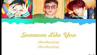 EXO-CBX (첸백시) _ Someone like you Color Coded Lyrics (Han/Rom/Eng)