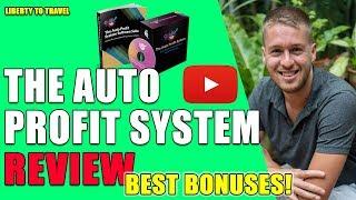 The Auto Profit System Review -  🚀 DO NOT BUY IT Without My 😝 Crazy 😝 Bonus Bundle!