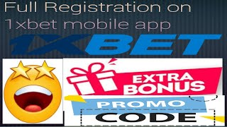 How to Register on 1xBET Mobile App to get more than double bonus on your deposit