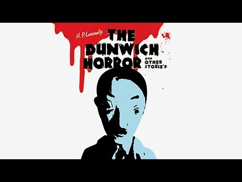 H.P. Lovecraft's Dunwich Horror and Other Stories [ENG subs]
