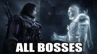 Middle-earth: Shadow of Mordor - All Bosses (With Cutscenes) HD PC 1080p60
