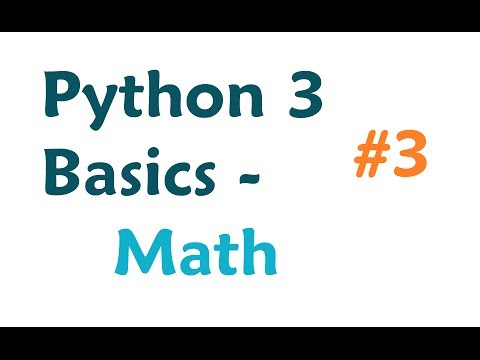 Python 3 Programming Tutorial: Math