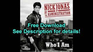Nick Jonas & The Administration - Who I Am (Free MP3 Download)
