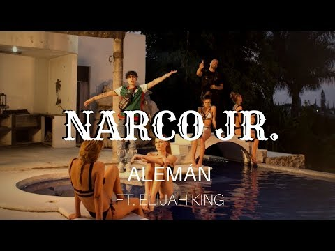 Смотреть клип Alemán - Narco Jr. Feat. Elijah King